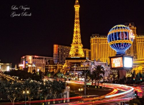 Las Vegas Guest Book: Lined 400+ Spaces Option: Honeymoons, Holidays, Vacations, Funerals, Baby Showers, Birthdays, Anniversaries, Christenings, ... messages. (Gifts & Accessories) (Volume 28)