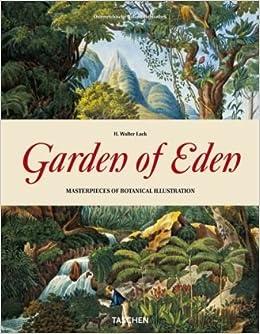 Ein Garten Eden Meisterwerke Der Botanischen Illustration Garden