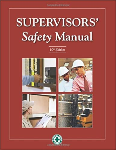 Supervisors Safety Manual Th Edition National Safety Council