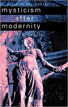 Mysticism after Modernity (Religion and Spirituality in the Modern World)