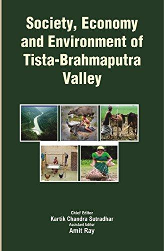 Society, Economy and Environment of Tista-Brahmaputra Valley