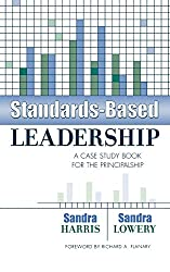 Standards-Based Leadership: A Case Study Book for the Principalship