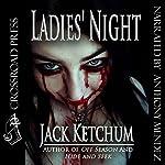 Ladies' Night | Jack Ketchum