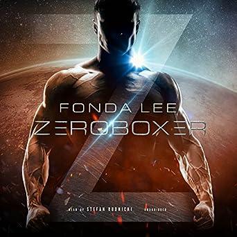Zeroboxer by Fonda Lee SF book reviews