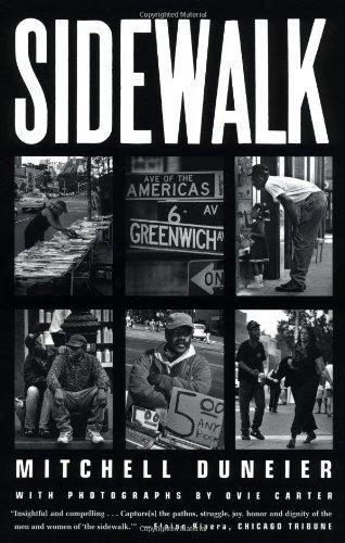 Sidewalk by Duneier, Mitchell Published by Farrar, Straus and Giroux 1st (first) edition (2000) Paperback