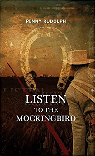 Listen to the Mockingbird: Penny Rudolph: 9781590583487: Amazon com