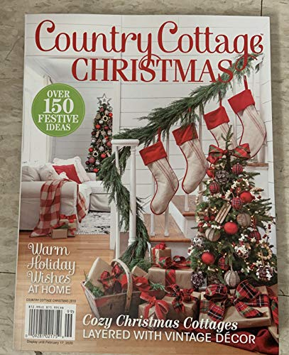 Country cottage Christmas 2019 magazine (99) warm holiday wishes at home