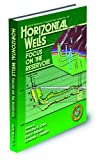 Horizontal Wells : Focus on the Reservoirs, Timothy R. Carr, 0891816658