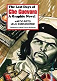 The Last Days of Che Guevara, Marco Rizzo, 1926958306