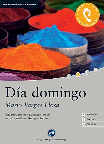 Día domingo - Interaktives Hörbuch Spanisch: Das Hörbuch zum Spanisch lernen