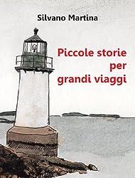 Piccole storie per grandi viaggi (Libro illustrato) (Italian Edition)