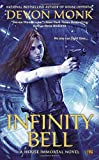 Infinity Bell: A House Immortal Novel