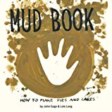 img - for Mud Book: How to Make Pies and Cakes book / textbook / text book