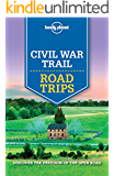 Lonely Planet Civil War Trail Road Trips (Travel Guide)