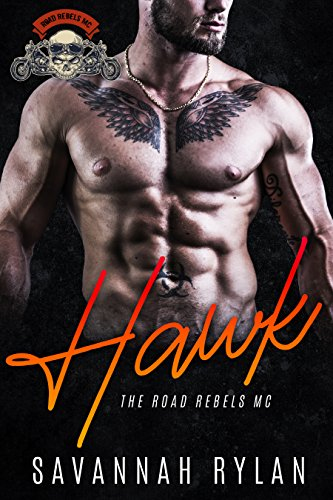 Hawk (The Road Rebels MC Book 1)