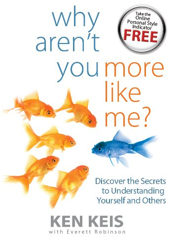 Why Aren't You More Like Me? Discover the Secrets to Understanding Yourself and Others (Body 09 Old)