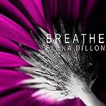 Breathe | Elena Dillon