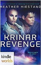 The Krinar Chronicles: Krinar Revenge (Kindle Worlds Novella)