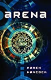 ARENA by Karen Hancock (2002-05-01)