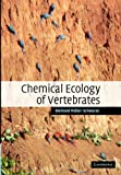 Chemical Ecology of Vertebrates, Muller-Schwarze, Dietland, 1107406935