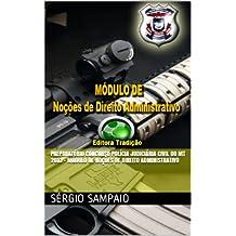 Preparatório Concurso Polícia Judiciária Civil do MT 2013 - Módulo de Noções de Direito Administrativo (Portuguese Edition)