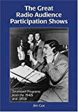 The Great Radio Audience Participation Shows, Jim Cox, 0786440465