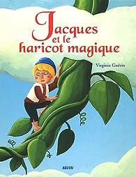 Jacques et le haricot magique par Virginie Guérin