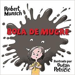 Book Bola de Mugre (Spanish Edition)