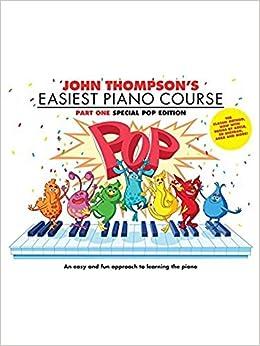 John Thompsons Easiest Piano Course: Pop Edition: Amazon.es: John Thompson: Libros en idiomas extranjeros