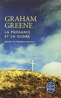 La Puissance et la Gloire par Greene