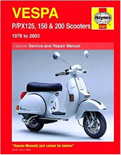 Vespa P/PX 125, 150 and 200 Service and Repair Manual: 1978 to 2009 (Haynes Service and Repair Manuals)