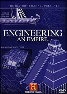 The History Channel Presents Engineering an Empire