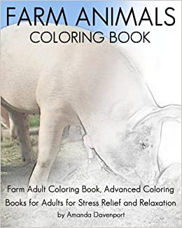 Amazon.com: Farm Animals Coloring Book: Farm Adult Coloring Book ...