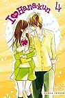 I Love Hana-Kun, tome 4 par Kumaoka