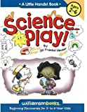 Science Play, Jill Frankel Hauser, 0824967992