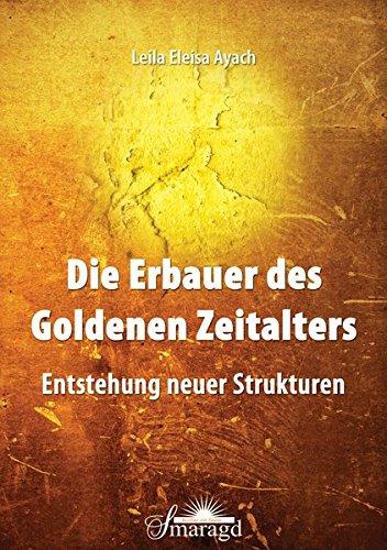 Die Erbauer des Goldenen Zeitalters: Entstehung neuer Strukturen