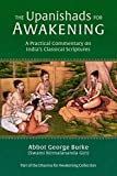 img - for The Upanishads for Awakening: A Practical Commentary on India's Classical Scriptures book / textbook / text book
