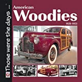 American Woodies 1928-1953, Norm Mort, 1845842693