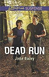Dead Run (Love Inspired Suspense)