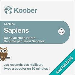 Résumé : Sapiens : Une brève histoire de l'humanité de Yuval Noah Harari et Pierre-Emmanuel Dauzat