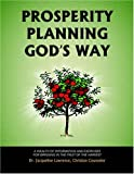 Prosperity Planning God's Way, Jacqueline Lawrence, 1425703909