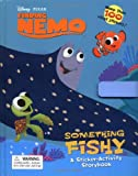 Finding Nemo - Something Fishy, Disney Staff and Disney Book Group Staff, 0786834684