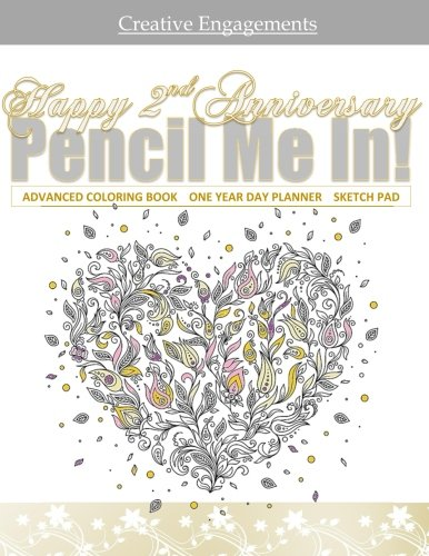 Happy 2nd Anniversary: Adult Coloring Gift Book with One Year Day Planner; 2nd Wedding Anniversary Gifts in al; 2nd Wedding Anniversary Gifts for him ... Gifts for him in al; 2nd Anniversary in all d