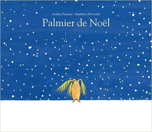 Livres gratuits en ligne Palmier de Noël pdf, epub