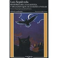 Historia de una gaviota y del gato que le enseñó a volar: Ilustraciones de Miles Hyman (Andanzas)