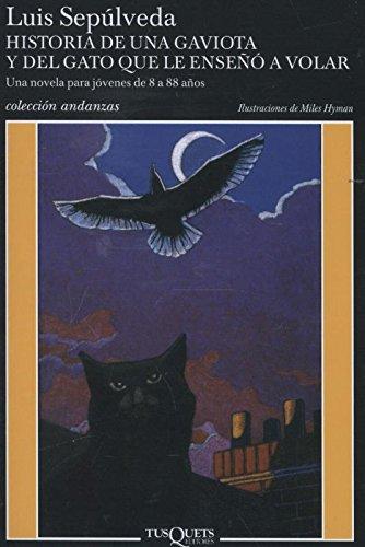 Read Online Historia de una gaviota y del gato que le enseno a volar (Coleccion Andanzas) (Spanish Edition) PDF