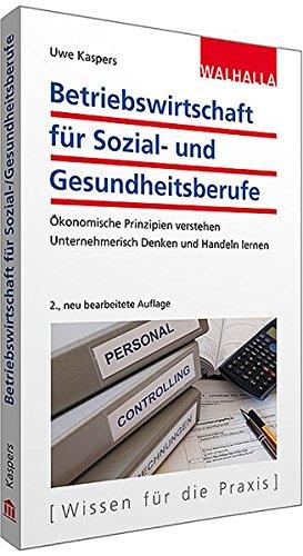 Wirtschaftliche Steuerung Von Sozial  Und Gesundheitsunternehmen  Gesellschaftsrecht Internes Und Externes Rechnungswesen Controlling