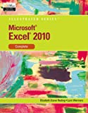 img - for Microsoft Excel 2010: Illustrated Complete (Illustrated Series: Individual Office Applications) book / textbook / text book
