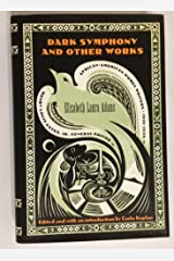 Dark Symphony and Other Works (AFRICAN-AMERICAN WOMEN WRITERS, 1910-1940) Hardcover