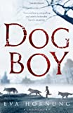 Dog Boy by Eva Hornung front cover